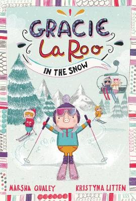 Gracie LaRoo in the Snow by Marsha Qualey