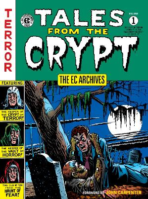 Ec Archives, The: Tales From The Crypt Volume 1 book