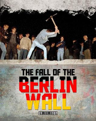 The Fall of the Berlin Wall by Patricia Levy