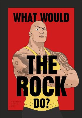 What Would The Rock Do? book