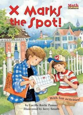X Marks the Spot! by Lucille Recht Penner