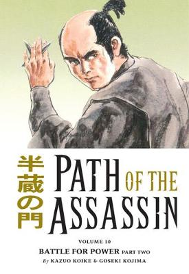 Path Of The Assassin Volume 10: Battle For Power Part Two book