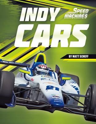 Indy Cars by Matt Scheff