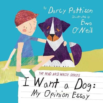 I Want a Dog by Darcy Pattison