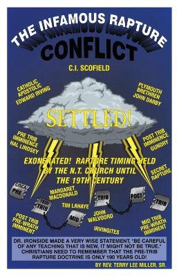 The Infamous Rapture Conflict Settled by Terry Lee Miller