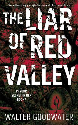 The Liar of Red Valley by Walter Goodwater