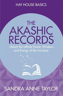 The Akashic Records by Sandra Anne Taylor