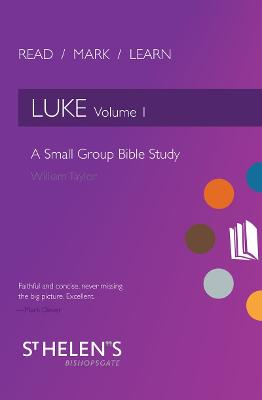 Read Mark Learn: Luke Vol. 1 by William Taylor