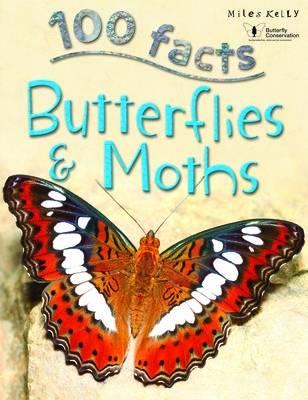 100 Facts Butterflies & Moths by Steve Parker