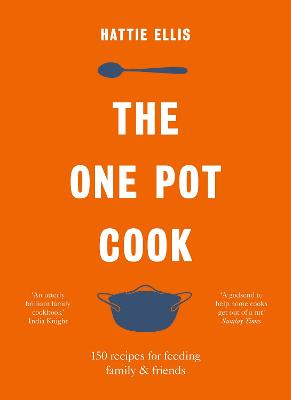 The One Pot Cook by Hattie Ellis