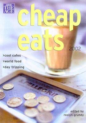 The Cheaps Eats Melbourne 2002 by Age The