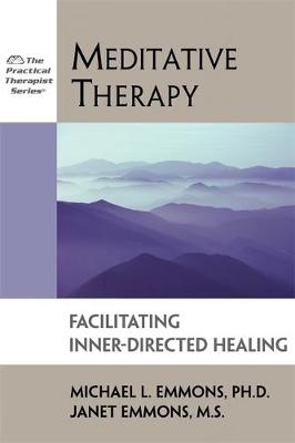 Meditative Therapy by Michael L. Emmons