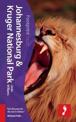 Johannesburg & Kruger National Park Footprint Focus Guide by Lizzie Williams