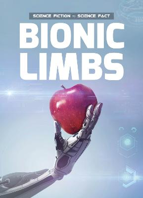 Bionic Limbs by Holly Duhig