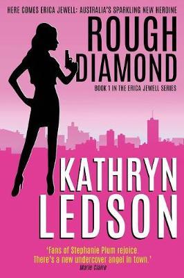Rough Diamond by Kathryn Ledson
