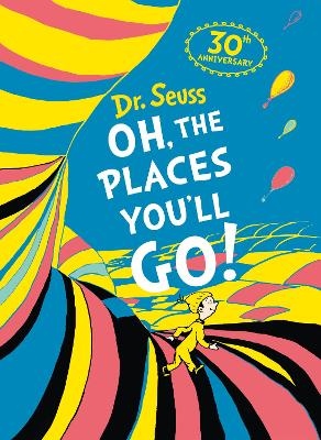 Oh, The Places You'll Go! Deluxe Slipcase edition by Dr. Seuss