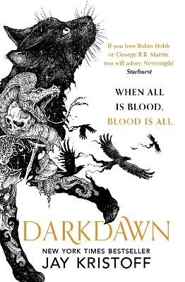 Darkdawn (The Nevernight Chronicle, Book 3) by Jay Kristoff