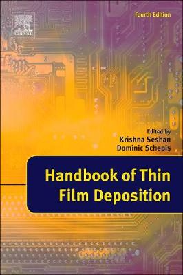 Handbook of Thin Film Deposition by Krishna Seshan