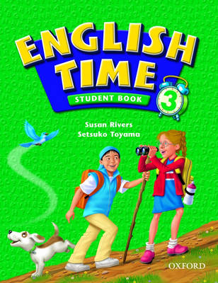 English Time 3: Student Book by Setsuko Toyama