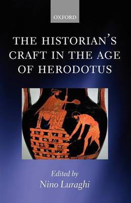 Historian's Craft in the Age of Herodotus book