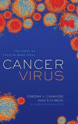 Cancer Virus by Dorothy H. Crawford