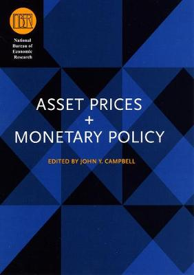 Asset Prices and Monetary Policy book