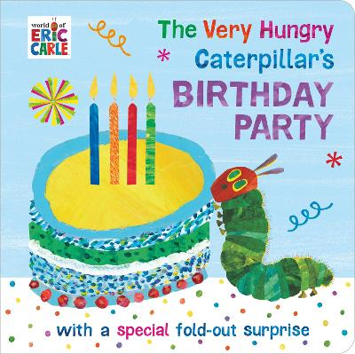 The Very Hungry Caterpillar's Birthday Party book