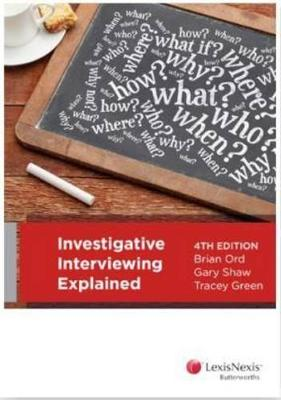 Investigative Interviewing Explained book