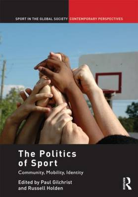 The Politics of Sport by Paul Gilchrist