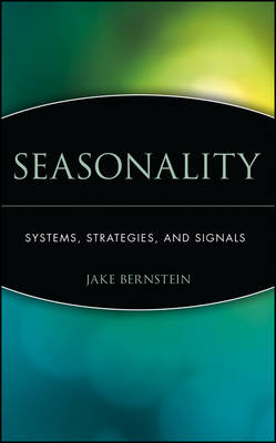 Seasonality by Jake Bernstein