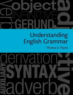 Understanding English Grammar by Thomas E. Payne