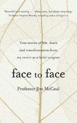 Face to Face by Professor Jim McCaul