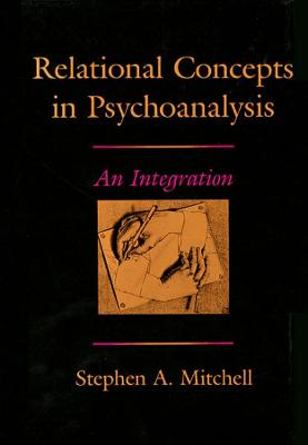 Relational Concepts in Psychoanalysis book