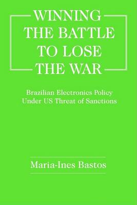 Winning the Battle to Lose the War book