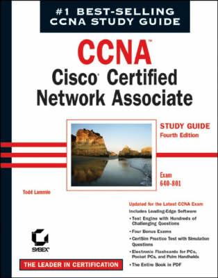 CCNA: Cisco Certified Network Associate Study Guide (640-801) by Todd Lammle