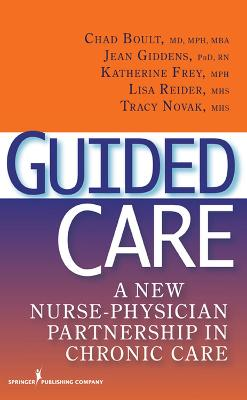Guided Care by Chad Boult