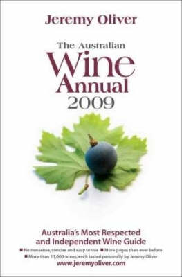 The Australian Wine Annual 2009 by Jeremy Oliver