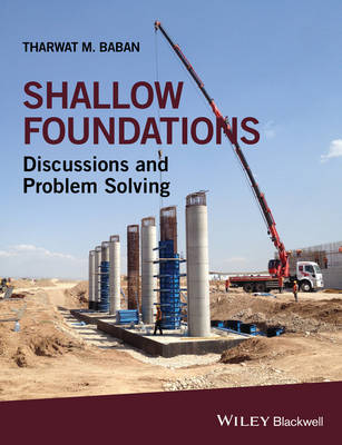 Shallow Foundations by Tharwat M. Baban