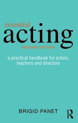 Essential Acting by Brigid Panet