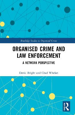 Organised Crime and Law Enforcement book