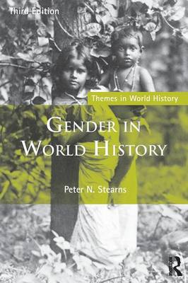 Gender in World History by Peter N. Stearns