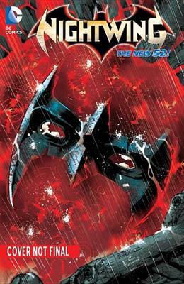 Nightwing Nightwing Volume 5: Setting Son TP (The New 52) Setting Son Vol 5 by Kyle Higgins