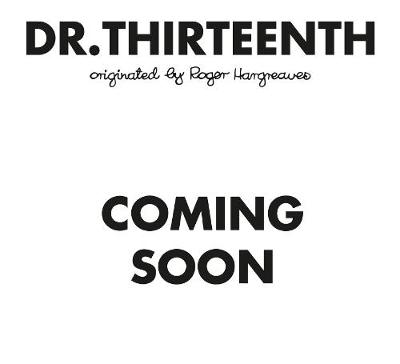 Doctor Who: Dr. Thirteenth (Roger Hargreaves) by HARGREAVES ADAM