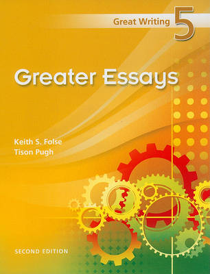 Great Writing Series 5 - Greater Essays by