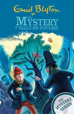 The Mystery Series: The Mystery of Tally-Ho Cottage: Book 12 by Enid Blyton