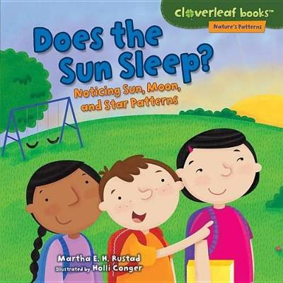 Does the Sun Sleep? by Martha Rustad