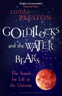 Goldilocks and the Water Bears by Louisa Preston