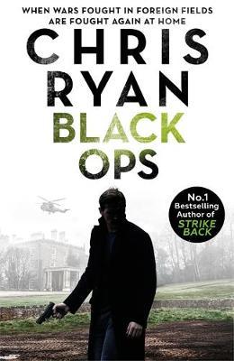 Black Ops: Danny Black Thriller 7 by Chris Ryan