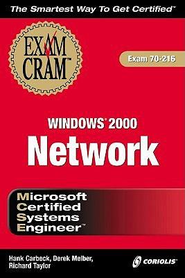 MCSE Windows 2000 Network Exam Cram by Rick Taylor