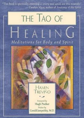 The Tao of Healing by Haven Trevino